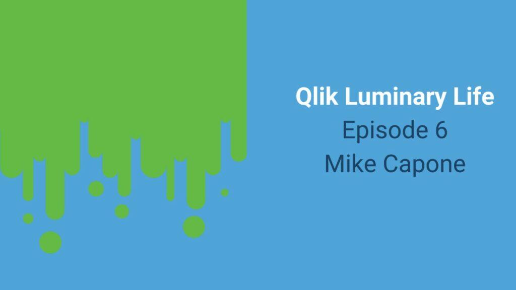 Mike Capone, CEO weQlik, Qlik Sense